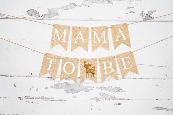 Mama To Be Baby Deer Banner | Baby Shower or Gender Reveal Decorations