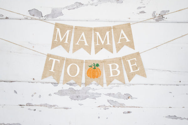 Baby Shower Decor, Pumpkin Mama To Be Banner