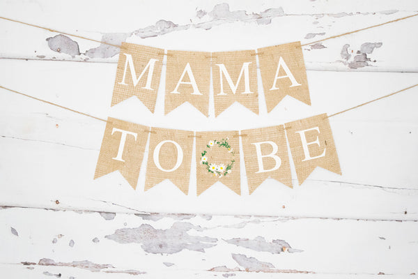 Mama To Be Floral Wreath Banner | Baby Shower Decorations