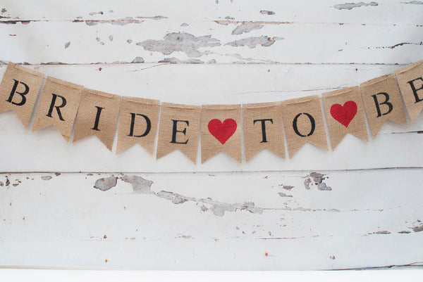 Bride To Be Burlap Banner, Brides Banner, Bridal Photo Prop, Engagement Photo Prop, B034
