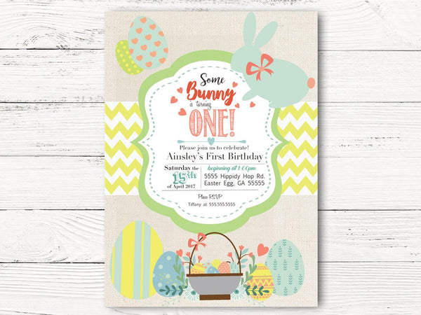 Easter First Birthday Invitation, Bunny Themed Party, Easter Egg, Easter Basket, Some Bunny is Turning One , Easter Birthday Party, C047