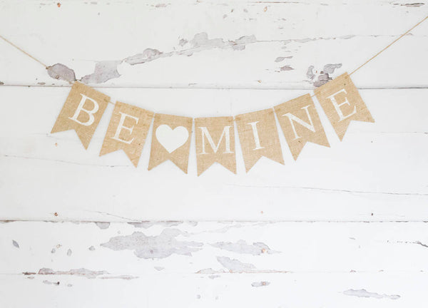 Valentine Decor, Valentine's Day Decoration, Be Mine Valentine Banner, Valentine's Day Burlap Banner, Be Mine Burlap Banner, B894