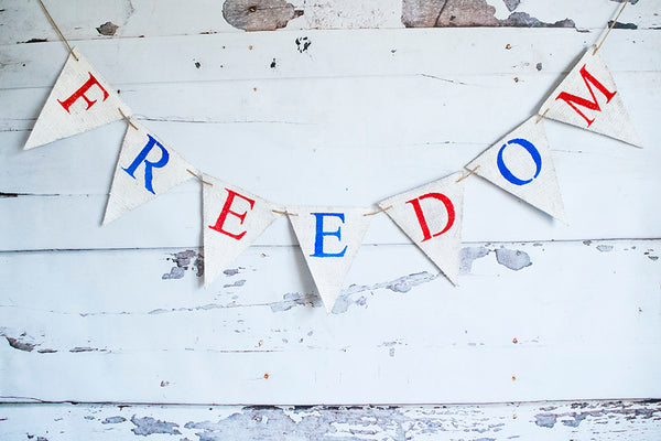 Freedom Banner, July 4th Decor, Independence Day Sign, 4th of July Party,  B660
