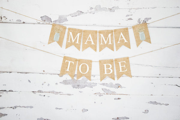 Mama to Be Baby Shower Banner, Mama To Be Sign, Baby Shower Decor, Backyard Babyshower Decor, Rustic Baby Shower Decor, B968
