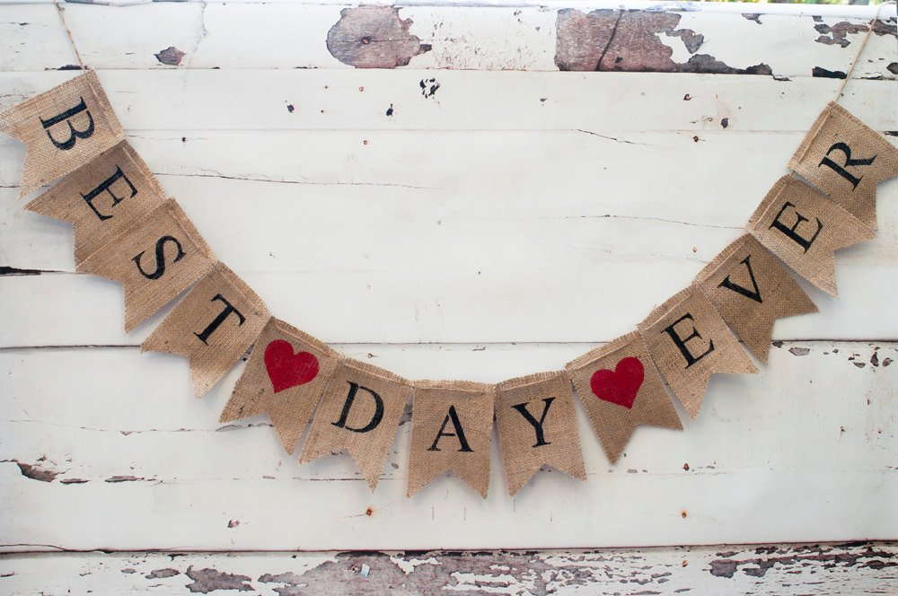 Best Day Ever Banner, Best Day Ever Burlap Banner, Wedding Photo Prop, B082