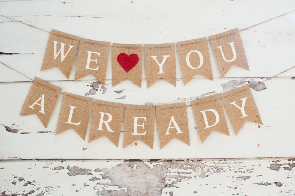 We Love You Already Banner, We heart you already Banner, Baby Shower Decor, Pregnancy Photo Prop B069