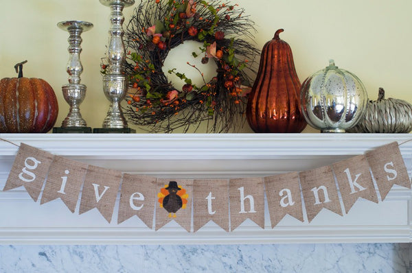 Give Thanks Banner, Give Thanks Burlap Banner, Thanksgiving Decor, Mantel Decor, Turkey Thanksgiving Banner, B136