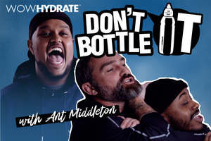 Don't Bottle It Episode 2 with Ant Middleton