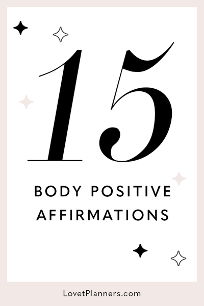 15 Body Positive Affirmations