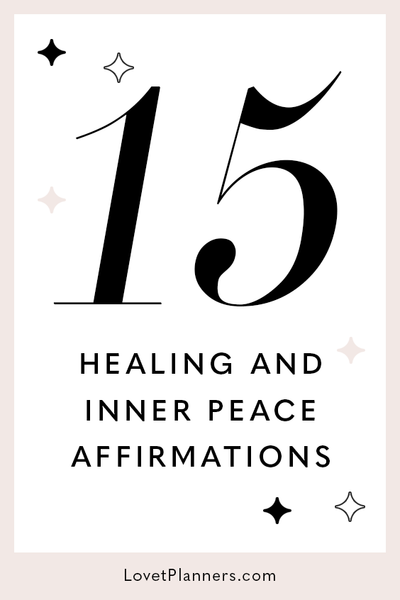 15 Affirmations For Healing & Inner Peace