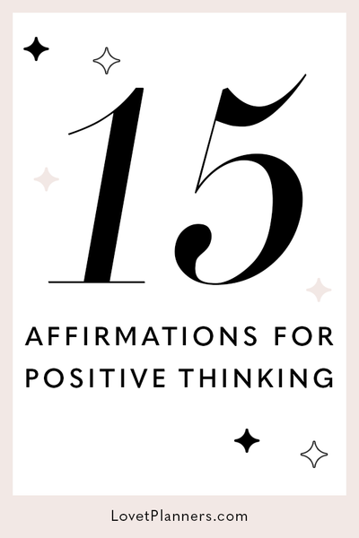 15 Affirmations For Positive Thinking