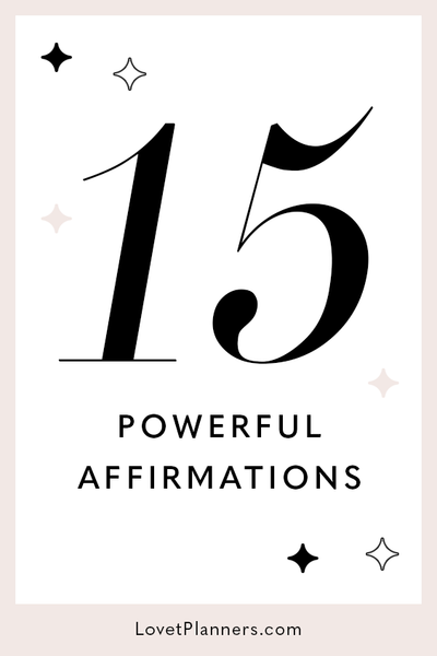 15 Powerful Affirmations That Will Change Your Life