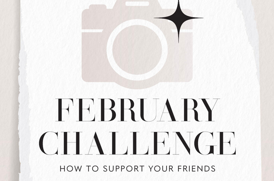 February Challenge | Supporting Your Entrepreneur Friends Online