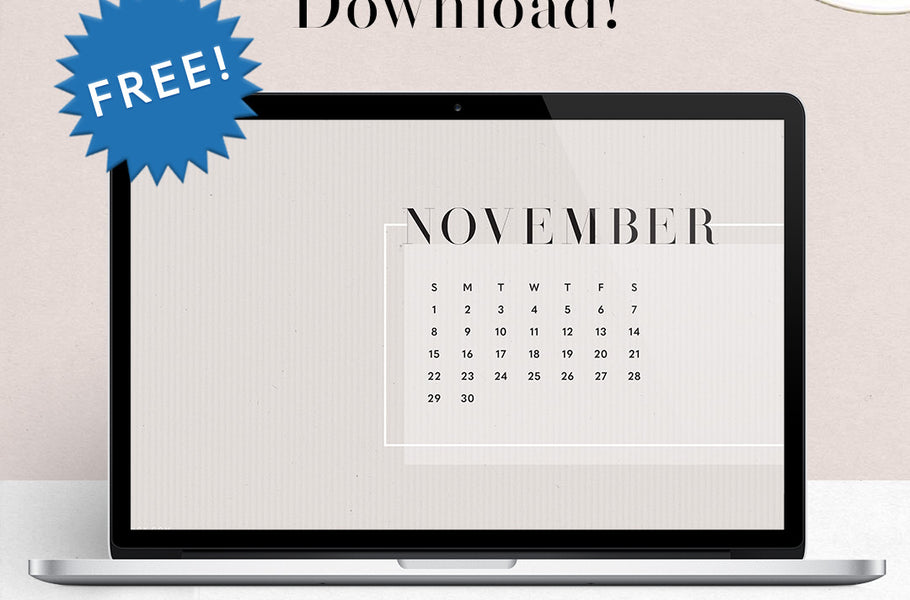 Things to Remember Every November + Free Wallpaper Download
