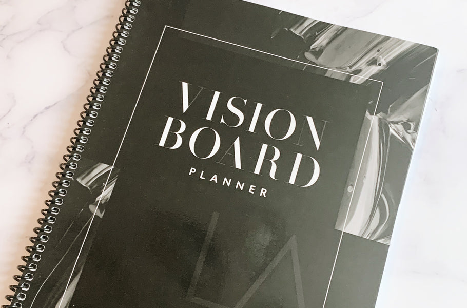 Why You Should Have a Vision Board in 2020