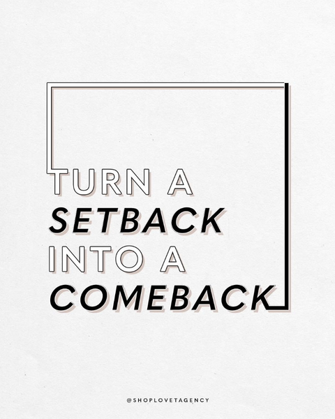 How to Turn a Setback Into a Comeback