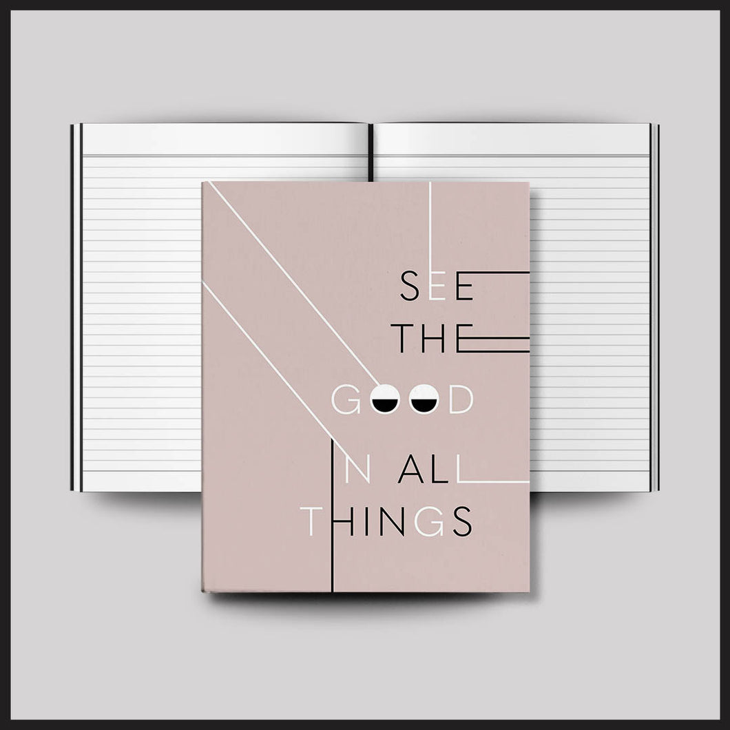 See the Good in All Things Notebook