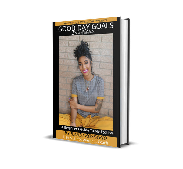 Good Day Goals: Let's Meditate Ebook