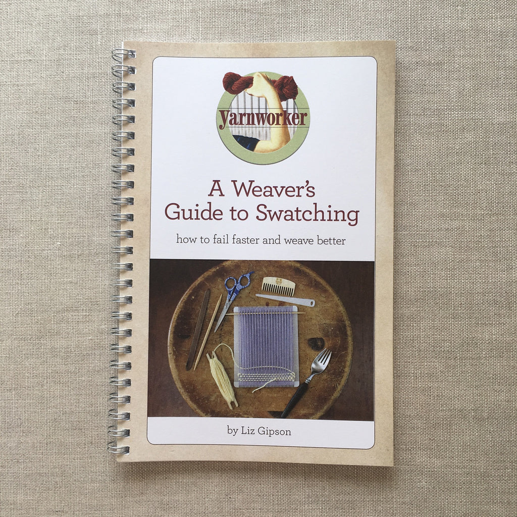 A swatching guide by Yarnworker Liz Gipson outlining the purpose of making a swatch and how to make small weavings