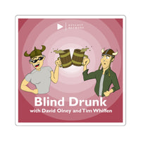 Blind Drunk Square Stickers