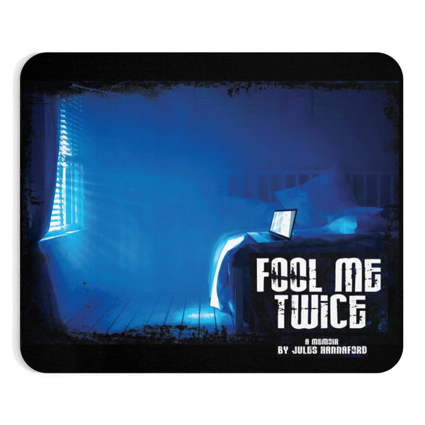 Fool Me Twice Mousepad