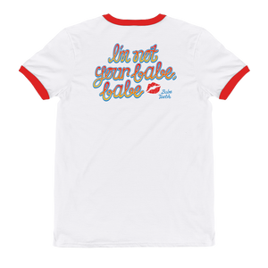 Babeteeth I'm Not Your Babe, Babe Red Ringer T-Shirt