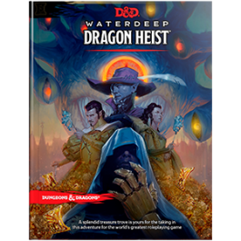 D&D Adventure Waterdeep: Dragon's Heist