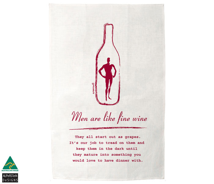 Men are like Fine Wine Linen Tea Towel