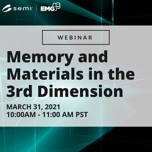 SEMI Electronics Materials Group (EMG) Webinar March 2021
