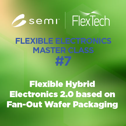 Flex Electronics Webinar Master Class: June 2021