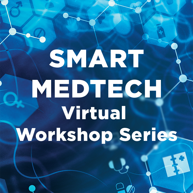 SMART MedTech Virtual Workshop Series August 2020 - Biomarker Sensing and Diagnostics for Telemedicine (On Demand)