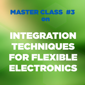 Flex Electronics Webinar Master Class: September 2020 (On Demand)
