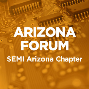 SEMI Arizona Breakfast Forum October 2019