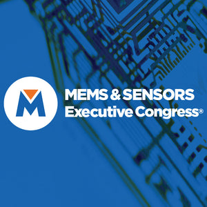 MEMS & Sensors Executive Congress (MSEC 2019)