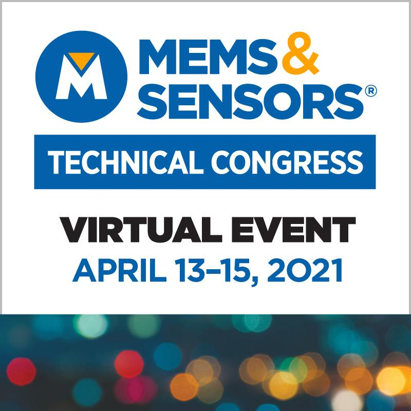 MEMS and Sensors Technical Congress (MSTC 2021) ON DEMAND