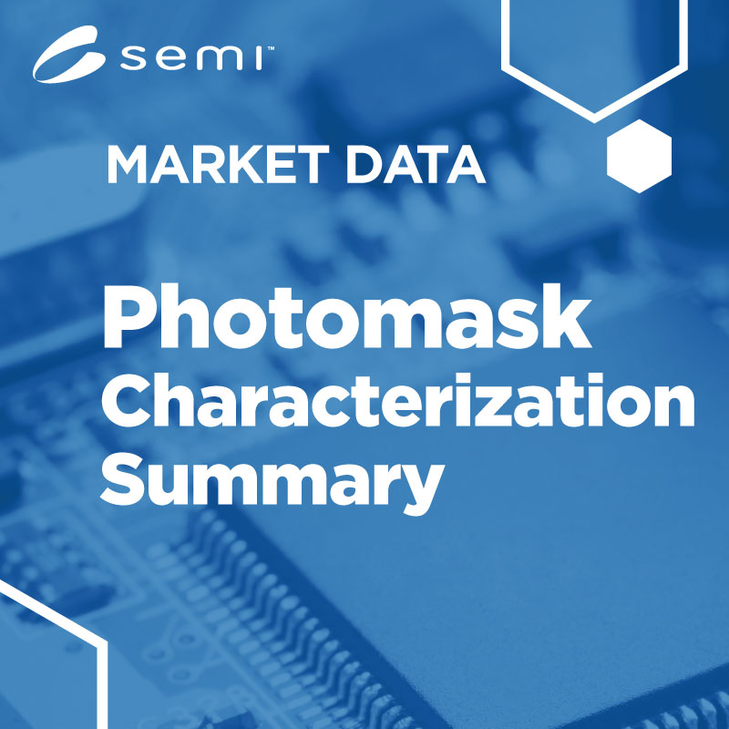 Photomask Market Characterization Study, 2019 TO 2021