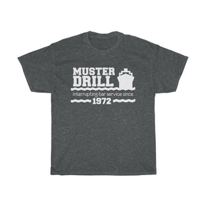 Muster Station - Interrupting Bar Service Since 1972 | Funny Cruise Shirts