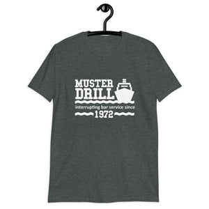 Mens Funny Cruise T-shirt Muster Drill Interrupting Bar Service