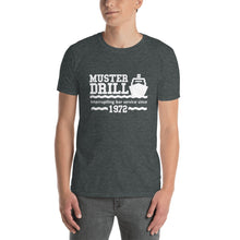 Load image into Gallery viewer, Mens Funny Cruise T-shirt Muster Drill Interrupting Bar Service Grey