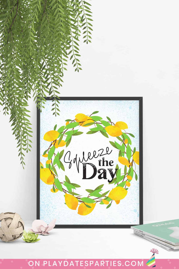 Squeeze the Day Lemon Art Print