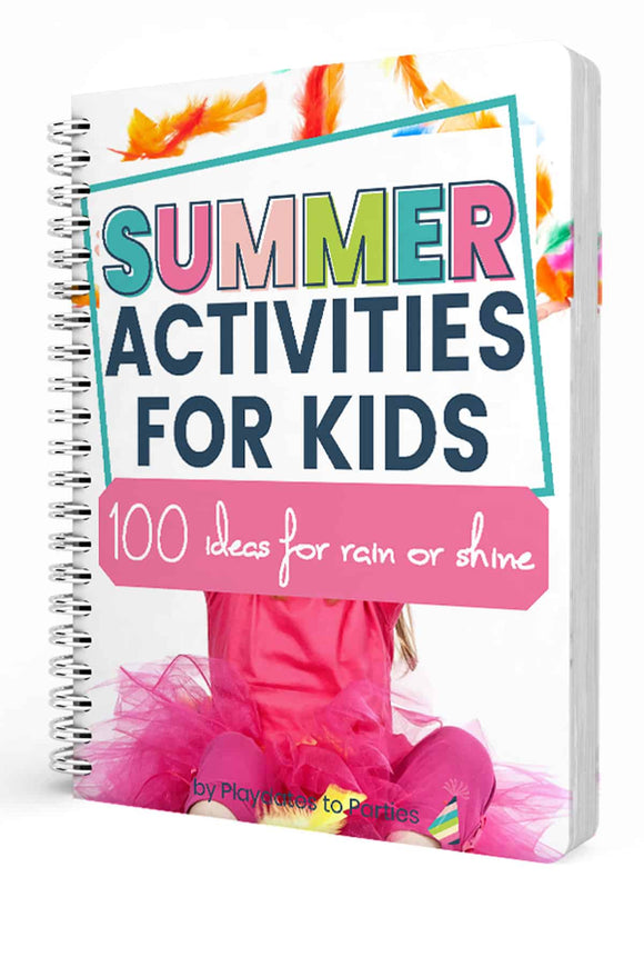 Summer Activities for Kids - 100 Ideas for Rain or Shine