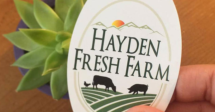 New Local Supplier! Hayden Fresh Farm