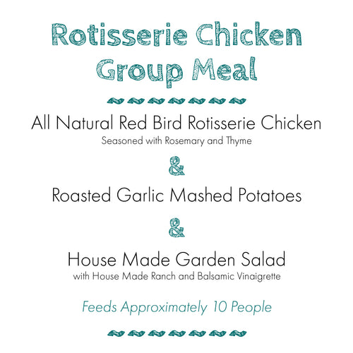 Rotisserie Chicken Group Meal