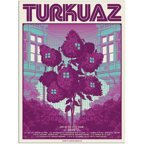 Turkuaz - Treehouse Life In The City Spring 2019 3/2-3/16 Poster (Signed & Unsigned)