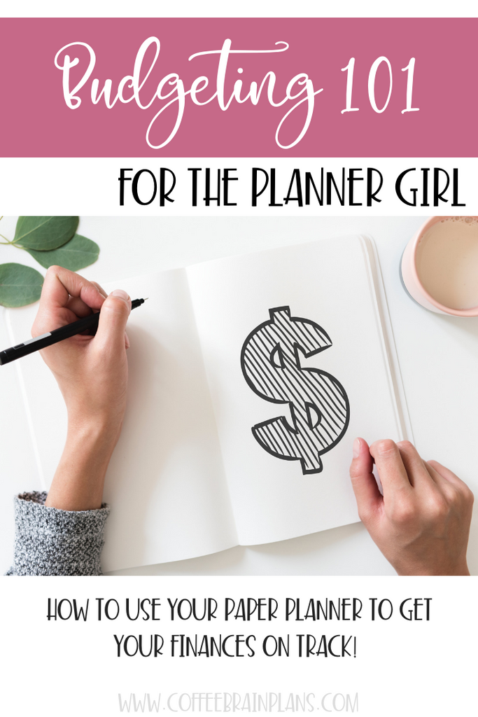 Budgeting 101 for the Planner Girl