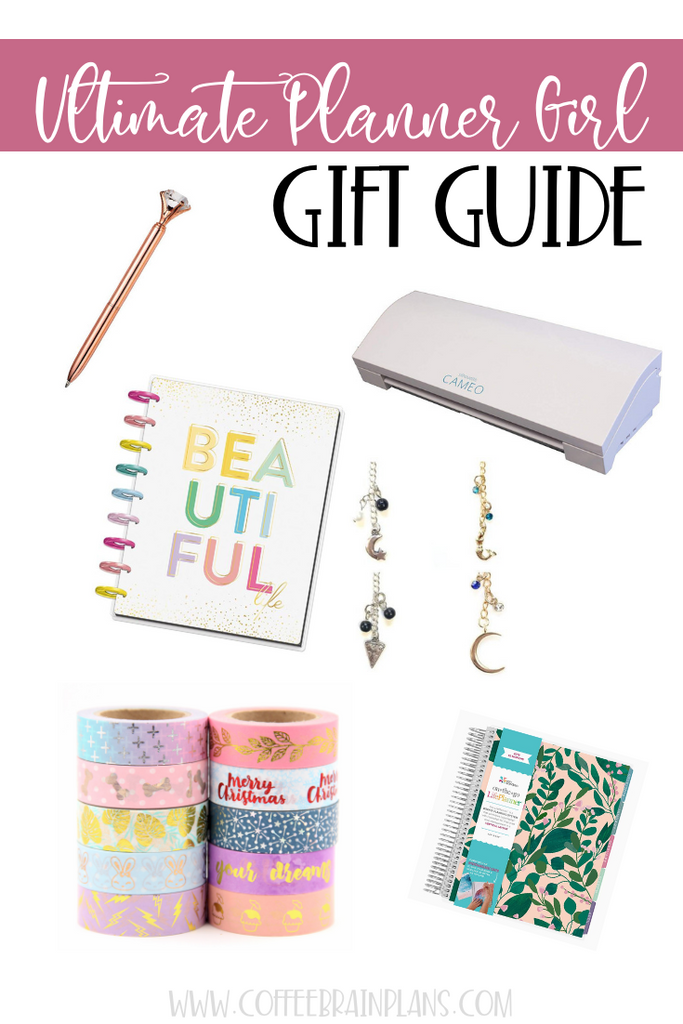 Ultimate Planner Girl Gift Guide