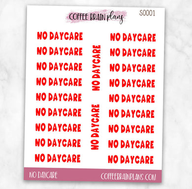 No Daycare Red Text Script Planner Stickers