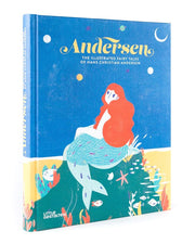 Andersen - The illustrated fairy tales of Hans Christian Andersen