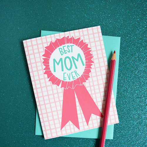Best Mom ever, Mother's Day Card