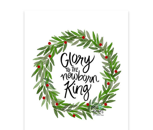 Glory to the Newborn King Christmas Art Print